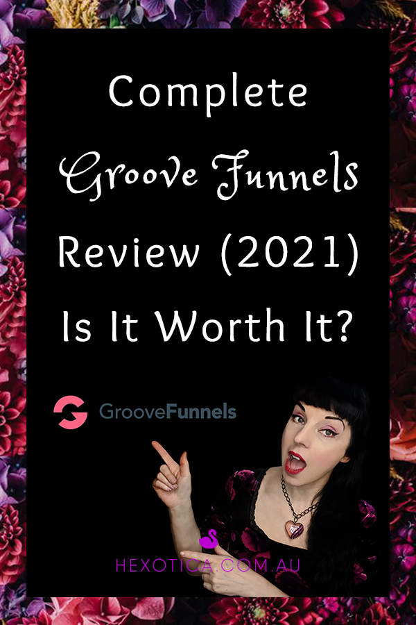 Complete Groove Funnels Review (2021) - Is It Worth It? By Hexotica